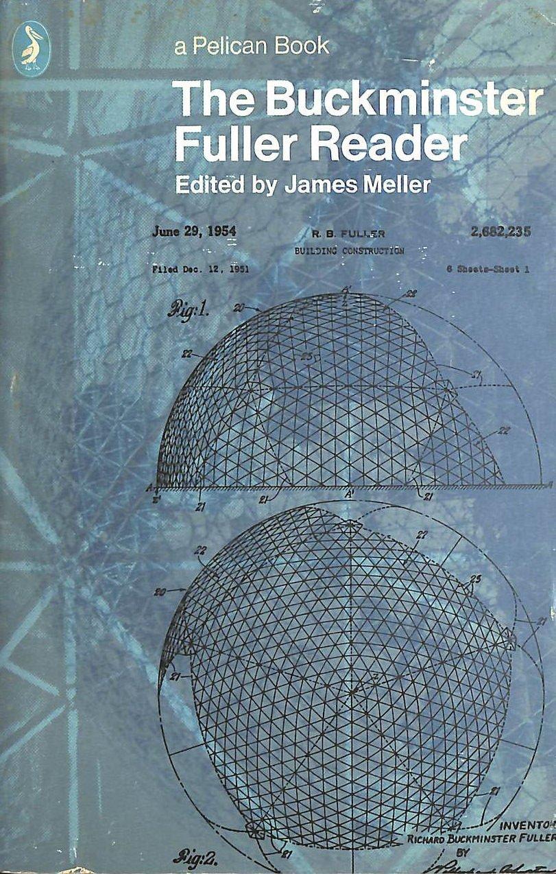 The Buckminster Fuller Reader